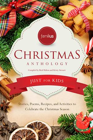The Familius Christmas Anthology (2013)