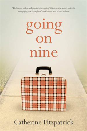 Going On Nine